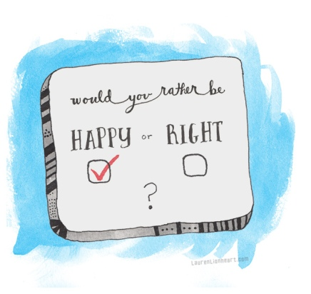 Happy or Right.jpg
